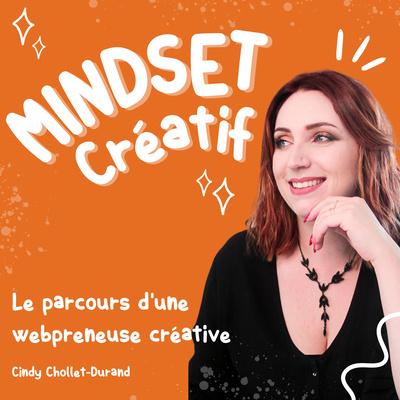 Mindset Créatif - par Cindy de Graphic Médias