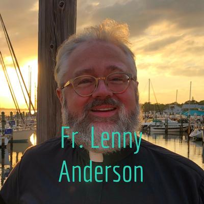Fr. Lenny Anderson