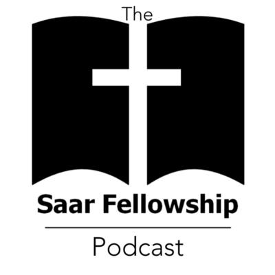 Saar Fellowship Podcast