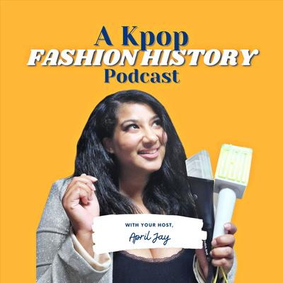 A Kpop Fashion History
