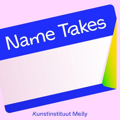 Name Takes