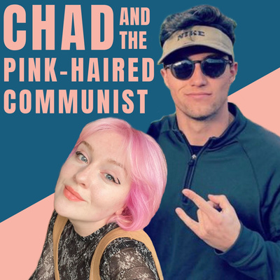 chad and the pink-haired communist