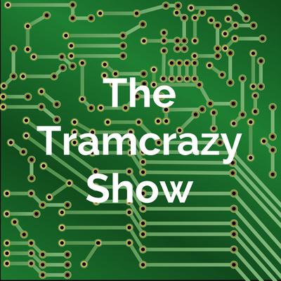 The Tramcrazy Show