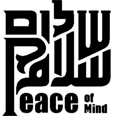 Shalom Salaam Peace Of Mind
