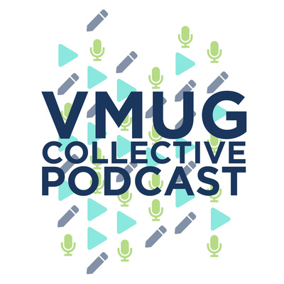 VMUG Professional Development Podcast
