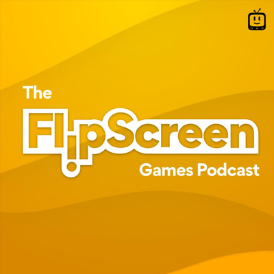 The FlipScreen Games Podcast