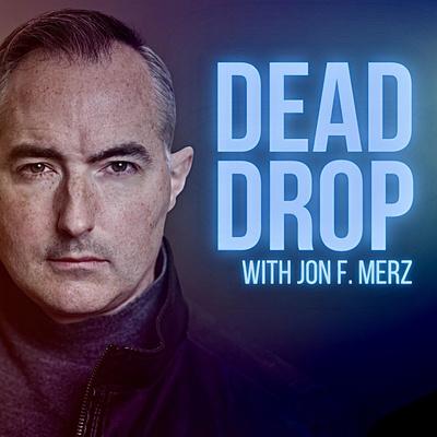 DEAD DROP: Dispatches from Jon F. Merz