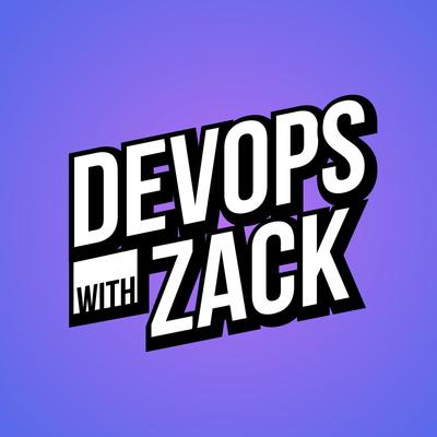DevOps With Zack