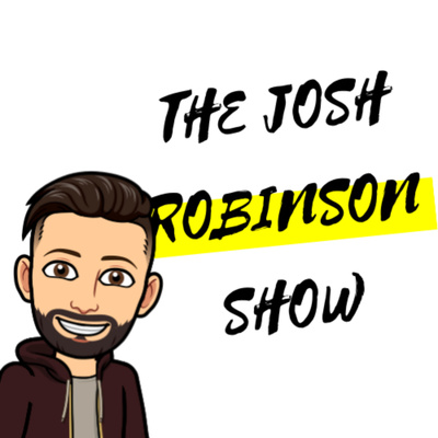 The Josh Robinson Show