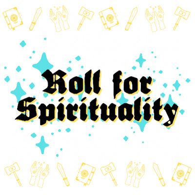 Roll for Spirituality
