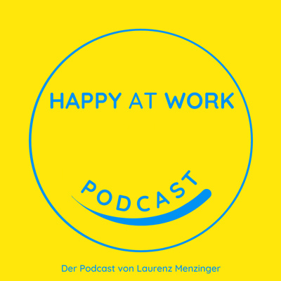 Happy at Work | Laurenz Menzinger