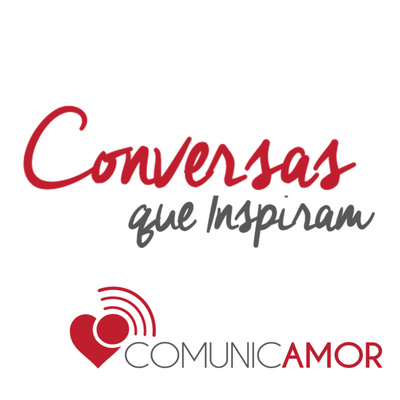 Comunicamor conversas que inspiram