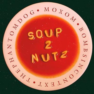 Soup2Nutz Streamlined