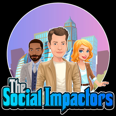 The Social Impactors Podcast