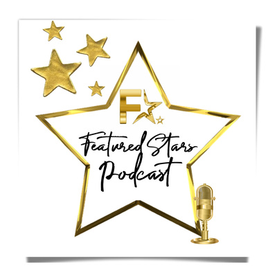 Featured Stars Podcast
