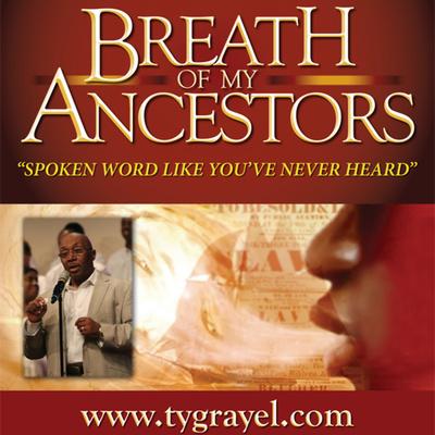 Breath Of My Ancestors