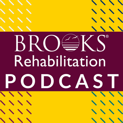 Brooks Rehabilitation Podcast
