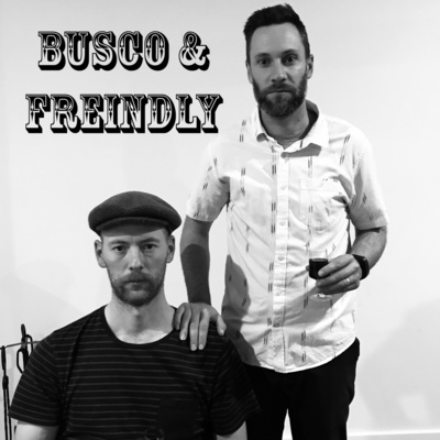 Busco & Freindly
