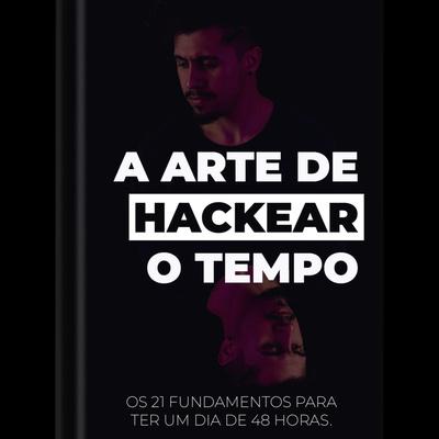 A Arte de Hackear o Tempo