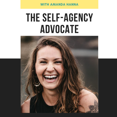 The Self-Agency Advocate