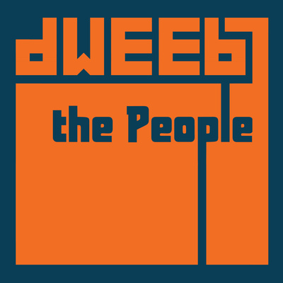 Dweeb the People