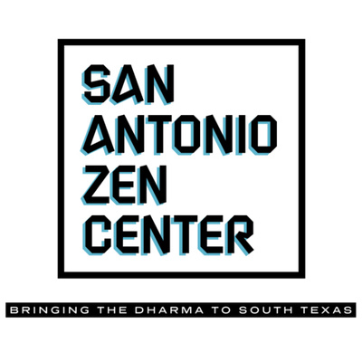 San Antonio Zen Center Dharma Talks