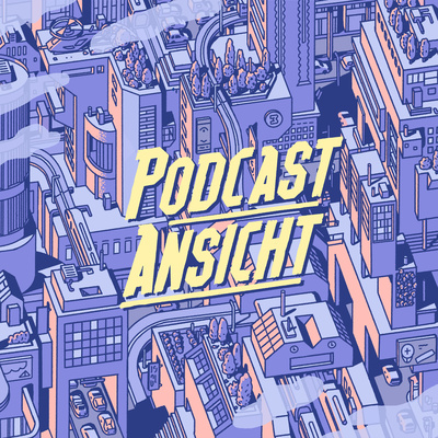Podcast Ansicht