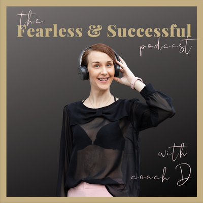 The Fearless and Successful Podcast by Dijana Llugolli