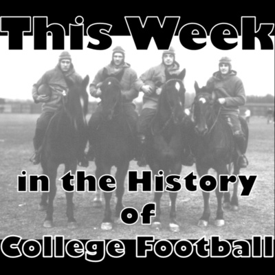 This Week in the History of College Football