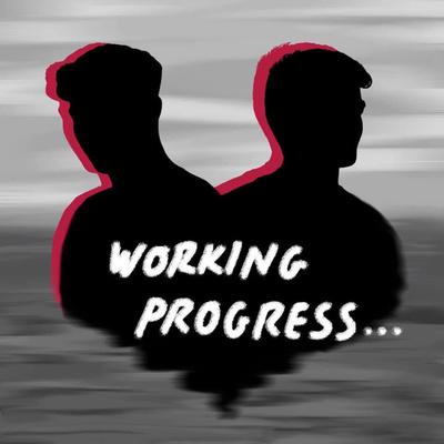 Working Progress Podcast