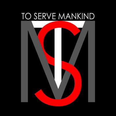To Serve Mankind