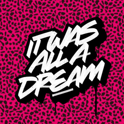 IT WAS ALL A DREAM - [VIDEO] PODCAST