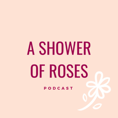 A Shower of Roses