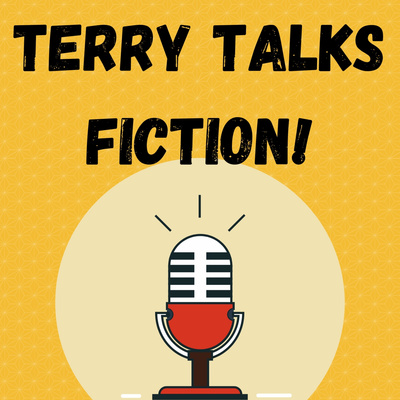 Terry Talks Fiction