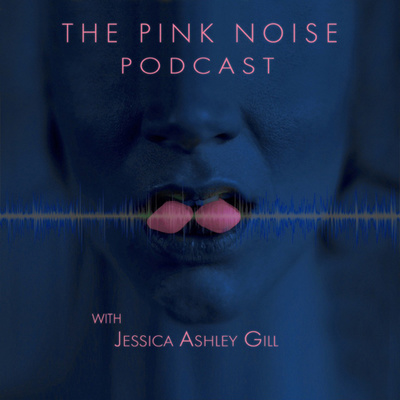 The Pink Noise Podcast