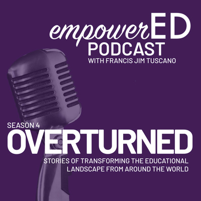 empowerED Podcast by Francis Jim Tuscano
