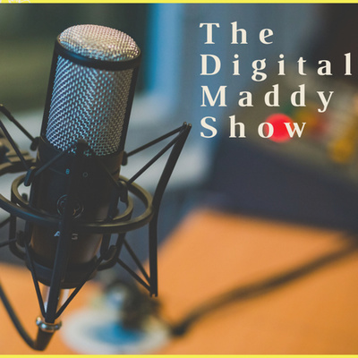 The Digital Maddy Show