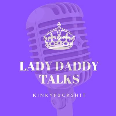 Lady Daddy Talks