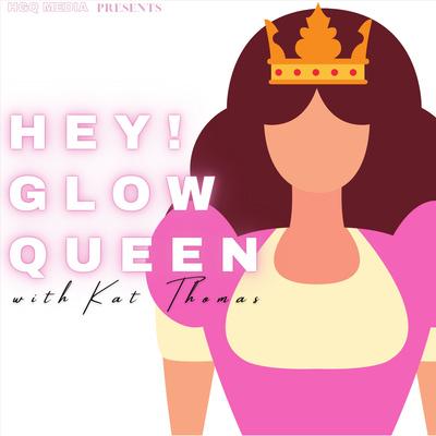 Hey! Glow Queen