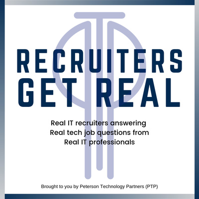 Recruiters Get Real! - IT Career Questions, Tech Job Tips, and Personal Branding Hacks