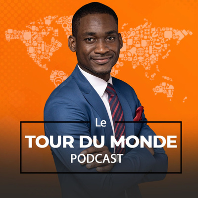 Le Tour Du Monde Podcasts