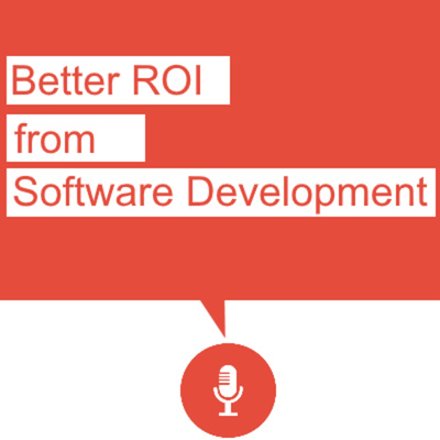 Better ROI from Software Development