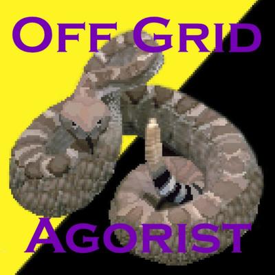 Off Grid Agorist