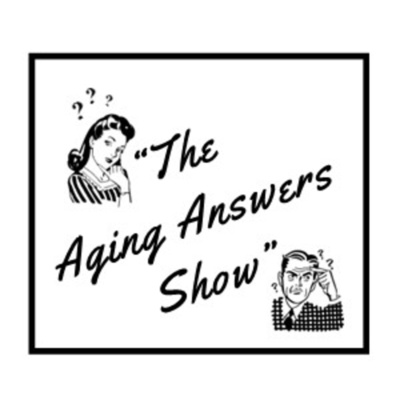 Aging Answers Show