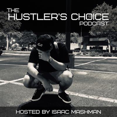 The Hustler's Choice Podcast