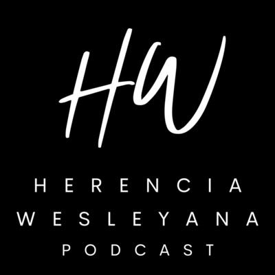 Herencia Wesleyana