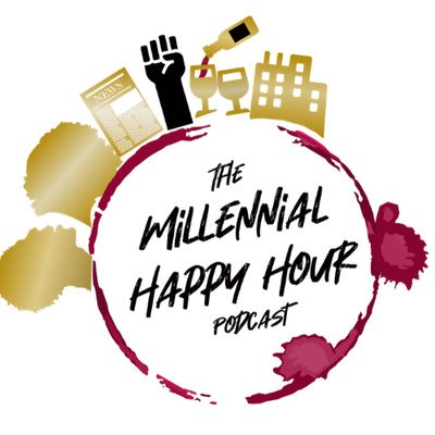 The Millennial Happy Hour Podcast