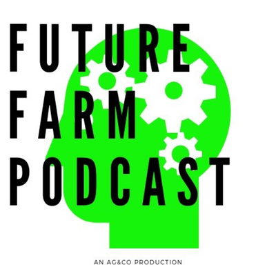 Future farm podcast