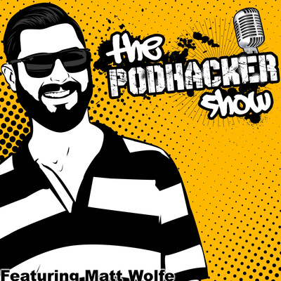 The Podhacker Show