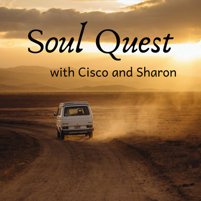 Soul Quest with Cisco and Sharon